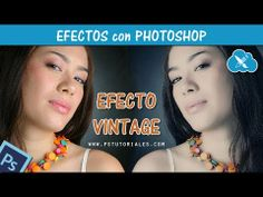 Efecto Vintage - Photoshop Tutorial