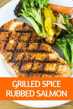 Grilled Spice Rubbed Salmon - Slender Kitchen