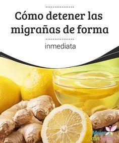 Cómo detener las migrañas de forma inmediata  Las migrañas son una afección muy…
