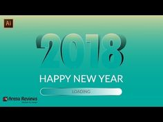 how to make a happy new year 2018 in illustrator tutorials - YouTube