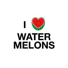 i heart watermelons