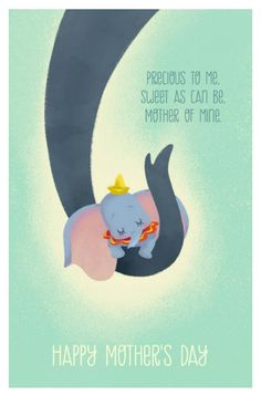 Disney Mother's Day Cards Sure to Warm Your Heart Dumbo Disney Pixar, Walt Disney, Disney Amor, Disney Love, Disney Magic, Disney Characters, Dumbo Disney, Mothers Day Cards, Happy Mothers Day