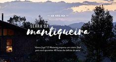 48 horas na Serra da Mantiqueira, imagem apresenta ao fundo a paisagem da Serra