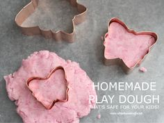 HOMEMADE PLAY DOUGH THAT'S SAFE FOR KIDS