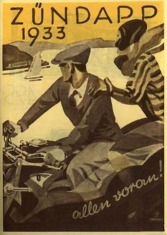 1933 Zundapp country touring | Flickr - Photo Sharing! Motorcycle Posters, Motorcycle Art, Bike Art, Poster Ads, Car Posters, Advertising Poster, Pub Vintage, Vintage Travel, Cool Motorcycles