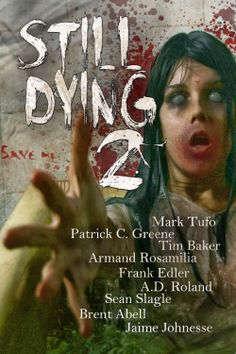 Still Dying 2 Anthology | The Bookie Monster