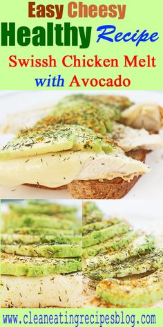 Need an easy cheesy dinner idea? Try today's swiss chicken melt with #avocado! CLICK pin and get recipe! #cleaneating #cleaneatingrecipe #healthyrecipe