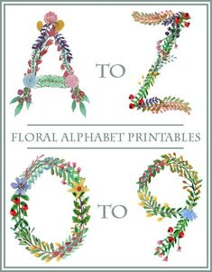 Floral Alphabet Printables and Banner | Use for DIY art, cards, crafts banners and more!