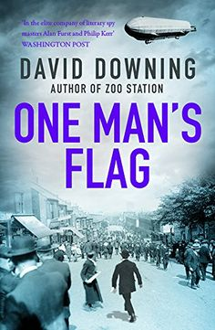 One Man's Flag  (Jack Mccall 2) - Spring 1915: World War One rages across Europe, and the British Empire is assailed on all fronts domestic and abroad. Amidst this bloodbath of nations, where one man s flag is another man s shroud, a British spy is asked to do the impossible: seduce and betray the woman he loves, again. Only this time betrayal is a two-way street.  Jack McColl, a spy for His Majesty s Secret Service, is stationed in India, charged with defending the Empire