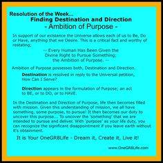 Resolution of the Week...  Finding Destination and Direction.  -www.OneGR8Life.com