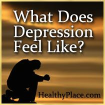 How does depression feel? Find out. People share their descriptions of how depression feels to them. Read, then share how depression feels to you.