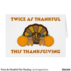 Twice As Thankful This Thanksgiving AA
