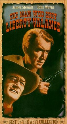 The Man Who Shot Liberty Valance (1962) Directed by John Ford.  With James Stewart, John Wayne, Vera Miles, Lee Marvin. A senator, who became famous for killing a notorious outlaw, returns for the funeral of an old friend and tells the truth about his deed.