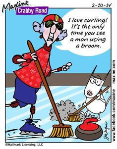 I love curling! It's the only time you see a man using a broom. Curls Quotes, Curls Rock, Aunty Acid, Lol, Sports Humor, Funny Cards, E Cards, Make Me Smile, My Idol