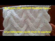 Şiş Örgüsü Çöl Rüzgarı Modelinin Yapılışı - YouTube