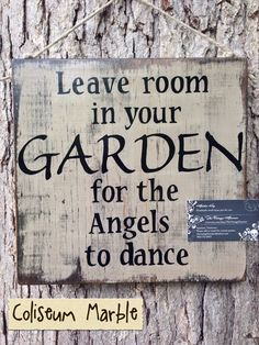Leave Room in Your Garden for the Angels to by @vintagehammer  This garden sign is an 11x11 hand painted and lettered on 1 inch thick solid wood. It is painted with Behr Ultra and sealed with a glossy indoor/outdoor sealer that protects from UV rays. (I do not use poly. Poly is not for outdoors and will yellow and flake off over time).