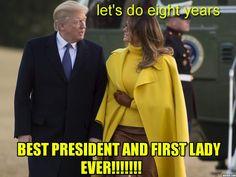 President Trump/ First Lady Melania Trump Donald Trump, Donald And Melania Trump, First Lady Melania Trump, Trump Is My President, Trump One, Greatest Presidents, Us Presidents, Trump Train, Mellow Yellow