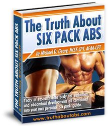Truth abut six pack abs.. http://www.rapidweightlossgo.com/mike-geary-truth-about-abs-review
