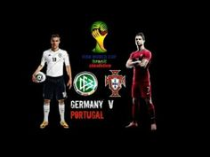 Germany vs Portugal 2014 match, get full info about Germany vs Portugal 2014 preview, Germany vs Portugal 2014 lineup, Germany vs Portugal 2014 prediction