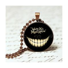 We're all mad here Alice in Wonderland Pendant, Quote Pendant,... ($19) ❤ liked on Polyvore featuring jewelry, pendants, handcrafted jewelry, pendant necklace, pendant jewelry, charm pendant and hand crafted jewelry