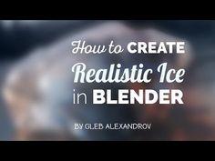 Creating Realistic Ice in BlenderComputer Graphics & Digital Art Community for Artist: Job, Tutorial, Art, Concept Art, Portfolio