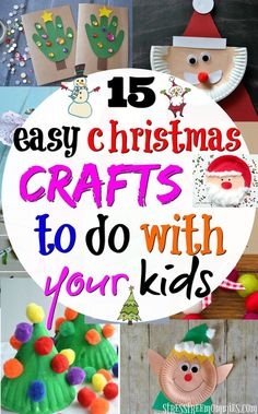 15 easy Christmas crafts to do with your kids Easy christmas crafts to do with your kids. Fun, creative and simple steps craft ideas. A great way to bond and celebrate Christmas! Christmas Crafts For Kids To Make, Christmas Activities, Crafts For Teens, Crafts To Do, Simple Christmas, Kids Christmas, Holiday Crafts, Holiday Fun, Christmas Ornaments
