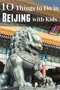 Things to do in Beijing with kids span beyond visiting the Great Wall of China. See what else your kids will love in this city where ancient meets modern.