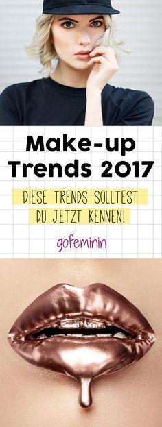 DAS sind die Make-up Trends im Frühling 2017!