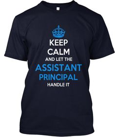 Limited Edition - ASSISTANT PRINCIPAL | Teespring