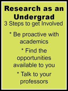 3 Steps to get involved in research as an undergrad