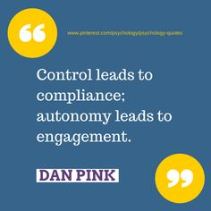 Quote by career analyst, TED speaker and best selling author Dan Pink.  #psychology #PsychologyQuotes