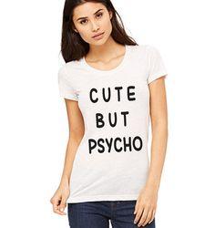 Cute but psycho Women Clothing T-shirt tank top by DaInkSmith  #cute but psycho