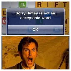 Doctor Who humor: timey wimey stuff Doctor Who Funny, Doctor Humor, Trust, Words With Friends, 10th Doctor, Don't Blink, David Tennant, Dr Who, Superwholock