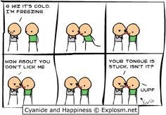 Cyanide & Happiness. Freezing cold