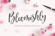 Ad: Bloomishly Brush Font by Nicky Laatz on Say hello to Bloomishly! A voluptuous new brush script with a fabulously flirtatious nature :) Bloomishly has a playfully bouncy baseline, Handwritten Fonts, Calligraphy Fonts, Script Fonts, Modern Calligraphy, Monogram Fonts, Monogram Letters, Studyblr, Beautiful Fonts, Hello Beautiful