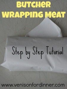 The Homestead Survival | How To Wrap Meat With Butcher Paper | Homesteading - http://thehomesteadsurvival.com