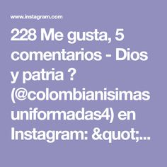 """228 Me gusta, 5 comentarios - Dios y patria 💚 (@colombianisimasuniformadas4) en Instagram: """"Preciosa👮🏻💚 Buenas noches 🌙💚 Bendiciones 🙏🏽 @colombianisimasuniformadas4 #Uniformadas…"""" Instagram, Barbers, Dios"""