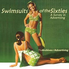 SWIMSUITS OF THE '60s