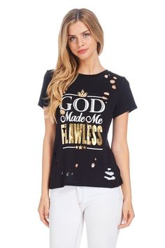 T-Shirt God Made Me Flawless