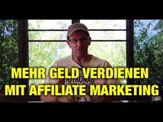 Mehr Geld mit Affiliate Marketing verdienen