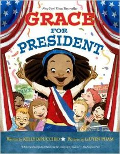 Ages: 4-8. When Grace's teacher reveals that the United States has never had a female president, Grace decides to be the first.Educator discussion guide included.