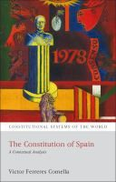 Constitution of Spain : a contextual analysis / by Victor Ferreres Comella