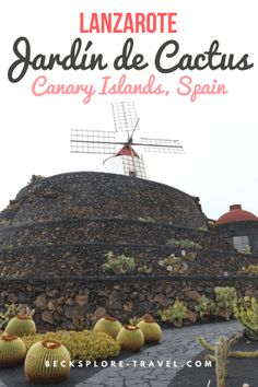 Jardín de Cactus in Lanzarote - Travel the Canary Islands  Like your img.  #lovetotravel #travelforfun