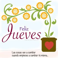 Buenos días ! #feliz #jueves #frasespositivas  www.soymamaencasa.com