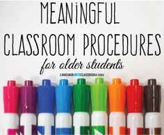 Creating classroom procedures for older students can help you accomplish more and keep students organized.