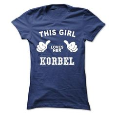 This girl loves her KORBEL #name #tshirts #KORBEL #gift #ideas #Popular #Everything #Videos #Shop #Animals #pets #Architecture #Art #Cars #motorcycles #Celebrities #DIY #crafts #Design #Education #Entertainment #Food #drink #Gardening #Geek #Hair #beauty #Health #fitness #History #Holidays #events #Home decor #Humor #Illustrations #posters #Kids #parenting #Men #Outdoors #Photography #Products #Quotes #Science #nature #Sports #Tattoos #Technology #Travel #Weddings #Women