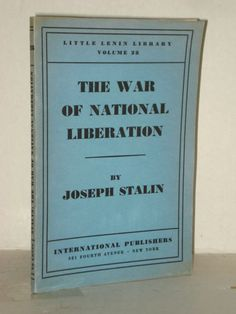 Foundations of leninism by joseph stalin 10th aniv ed 1934 the war of national liberation by joseph stalin little lenin library 28 russia fandeluxe Choice Image