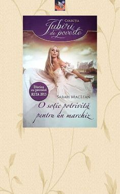 Sarah Maclean - O Sotie Potrivita Pentru Un Marchiz - The Rules of Scoundrels 1 Cl, Romantic, Cover, Books, Libros, Book, Romance Movies, Book Illustrations, Romantic Things