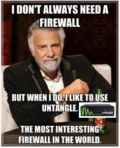 The Most Interesting Firewall in the World! #untangle #security #IIS