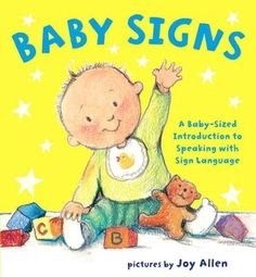 A board book to teach your baby sign language. All my children (even my 9 month old) know how to sign the basic signs that this book covers.